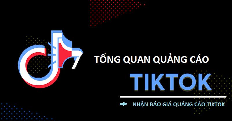 Tổng quan về quảng cáo TikTok (TikTok Ads) - Báo giá quảng cáo TikTok
